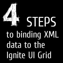 4 Steps to Binding XML Data to the Ignite UI Grid